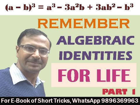 Trick 11 - Memorizing Algebraic Identities - Part I