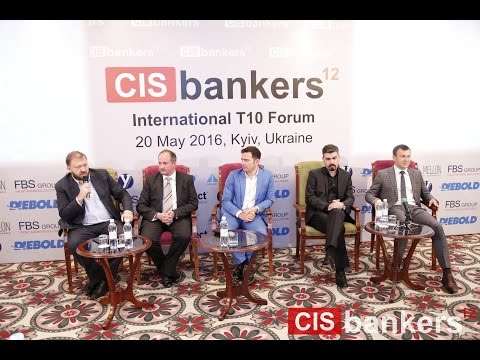 Expert Panel Discussion at CIS bankers T10 Forum