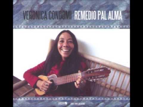 Veronica Condomi - Remedio Pal Alma (2007) Full Album
