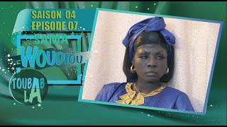 Sama Woudiou Toubab La - Episode 07 - Saison 4