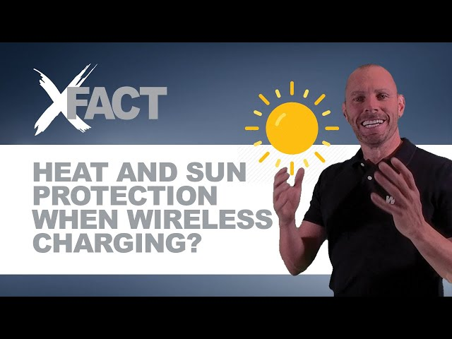 WTX XFACT: Does Overheating impact Wireless Charging?
