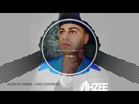 Ahzee & TWINNS - Hate GoodByes