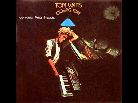 Tom Waits   Closing Time 1973 Debut Album Full   YouTube