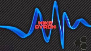 Mike Dyron - Drug In The Club