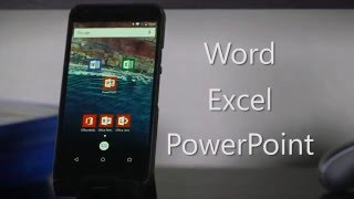 Microsoft on Android: Word, Excel and PowerPoint