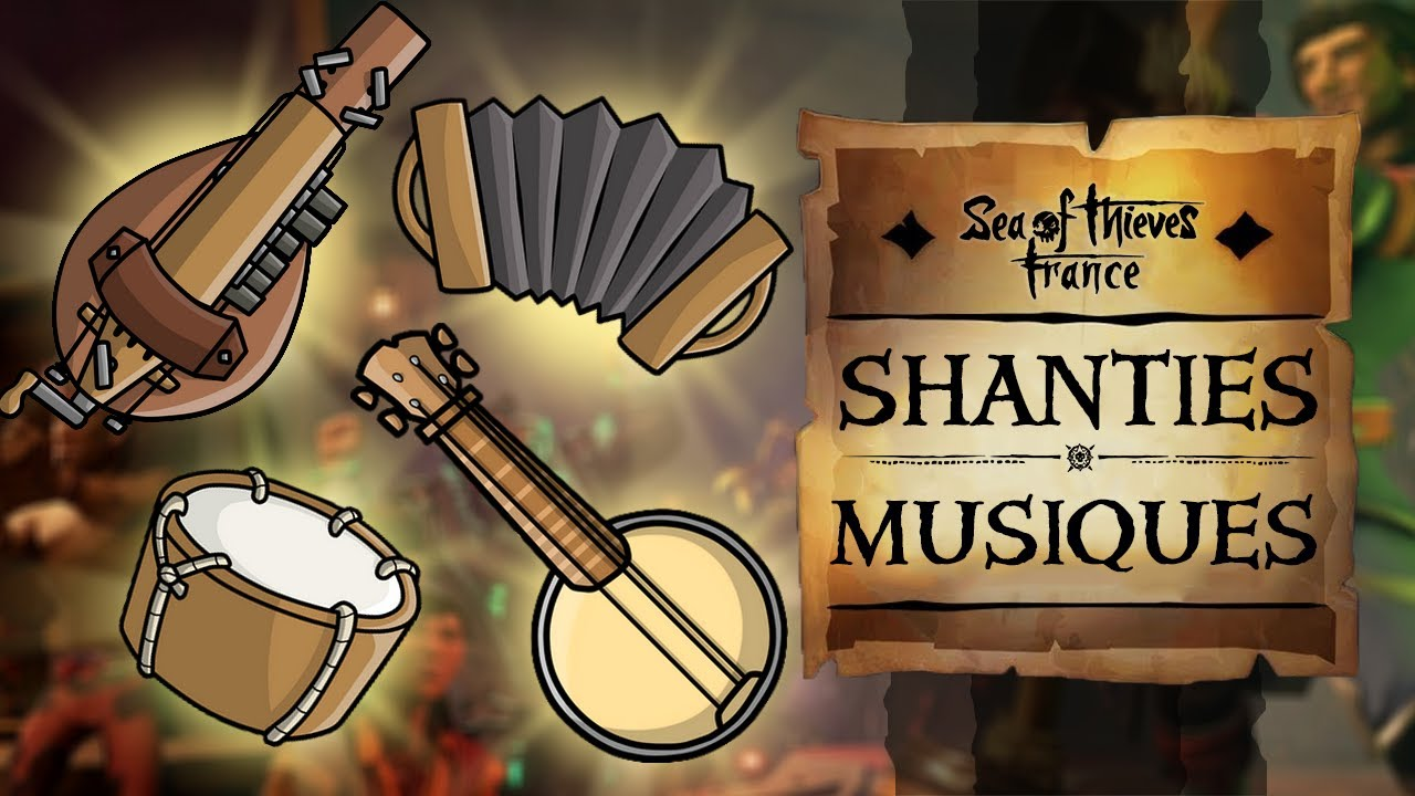 Sea of Thieves - ALL NEW SHANTIES, ALL INSTRUMENTS (HQ Original Game Soundtrack)