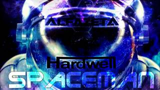 Hardwell - Spaceman (Alfazeta REMIX 2015) FREE DOWNLOAD