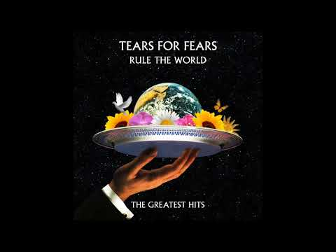 Tears For Fears - Rule The World: The Greatest Hits (Full Album 2017)