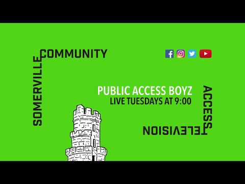 Public Access Boyz - Live on Somerville Community Access Television