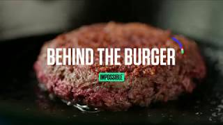 Behind the Impossible™ Burger, Ep. 1: Science for the Plate & Planet