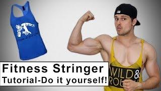 Fitness Stringer / Tank Top selber basteln - Tutorial - DIY Fashion