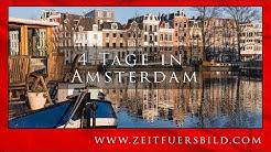 4 Tage Amsterdam Deutsch