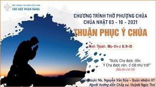 HTTL PHAN RANG - Chương trình thờ phượng Chúa - 03/10/2021