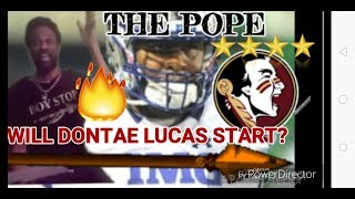 FSU FOOTBALL.WILL DONTAE LUCAS START IN 2019?!?HIGHLIGHTS #TURNTTALLY#UNCONQUERED