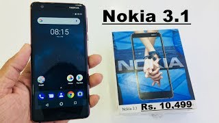 Nokia 3.1 Unboxing in hindi....Price 10500/- (Officially Launched)