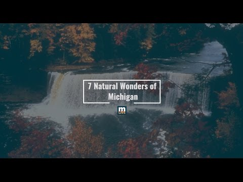 7 Natural Wonders of Michigan