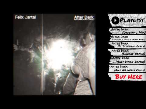 "Felix Cartal - ""After Dark (Single + Remixes)"" (Audio)   Dim Mak Records"