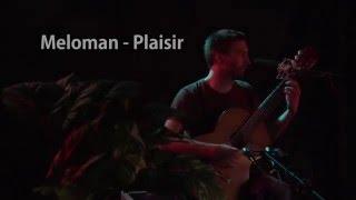 Melo Sola (Méloman) - Plaisir