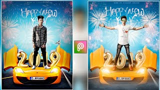 Car Happy New New Year Manipulation Edition In picsart || Happy New Year 2019