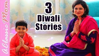 Story of Diwali 2018 🎇🎆 | Diwali Stories | A Classic Mom