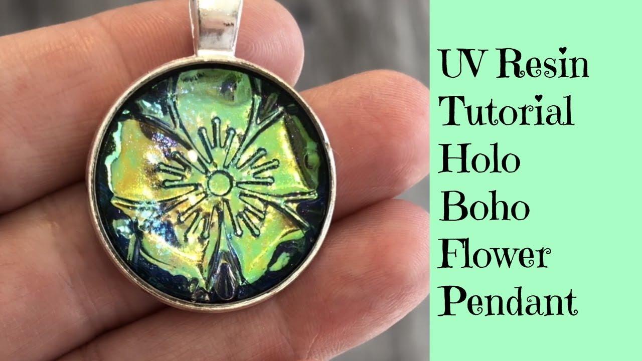 Uv Resin Tutorial Creating A Holo Boho Flower Pendant Plus