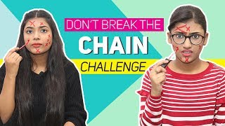 Don't Break The Chain Challenge Ft. Samreen Ali | Mahjabeen Ali