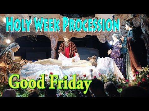 HOLY WEEK PROCESSION | GOOD FRIDAY