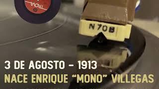 """EFEMÉRIDES - Enrique """"Mono"""" Villegas"""