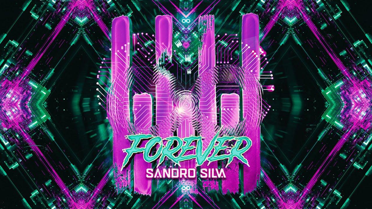 Sandro Silva - Forever (Lyric Video)