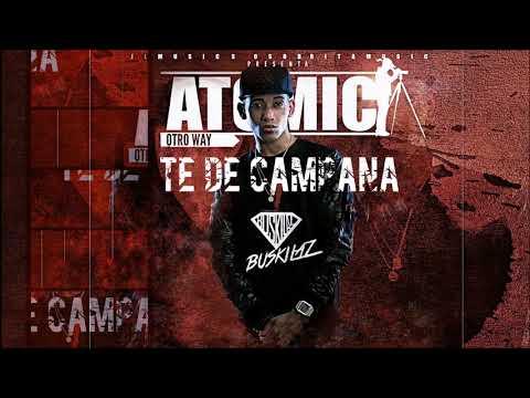 Atomic - Te De Campana (Buskilaz Remix)