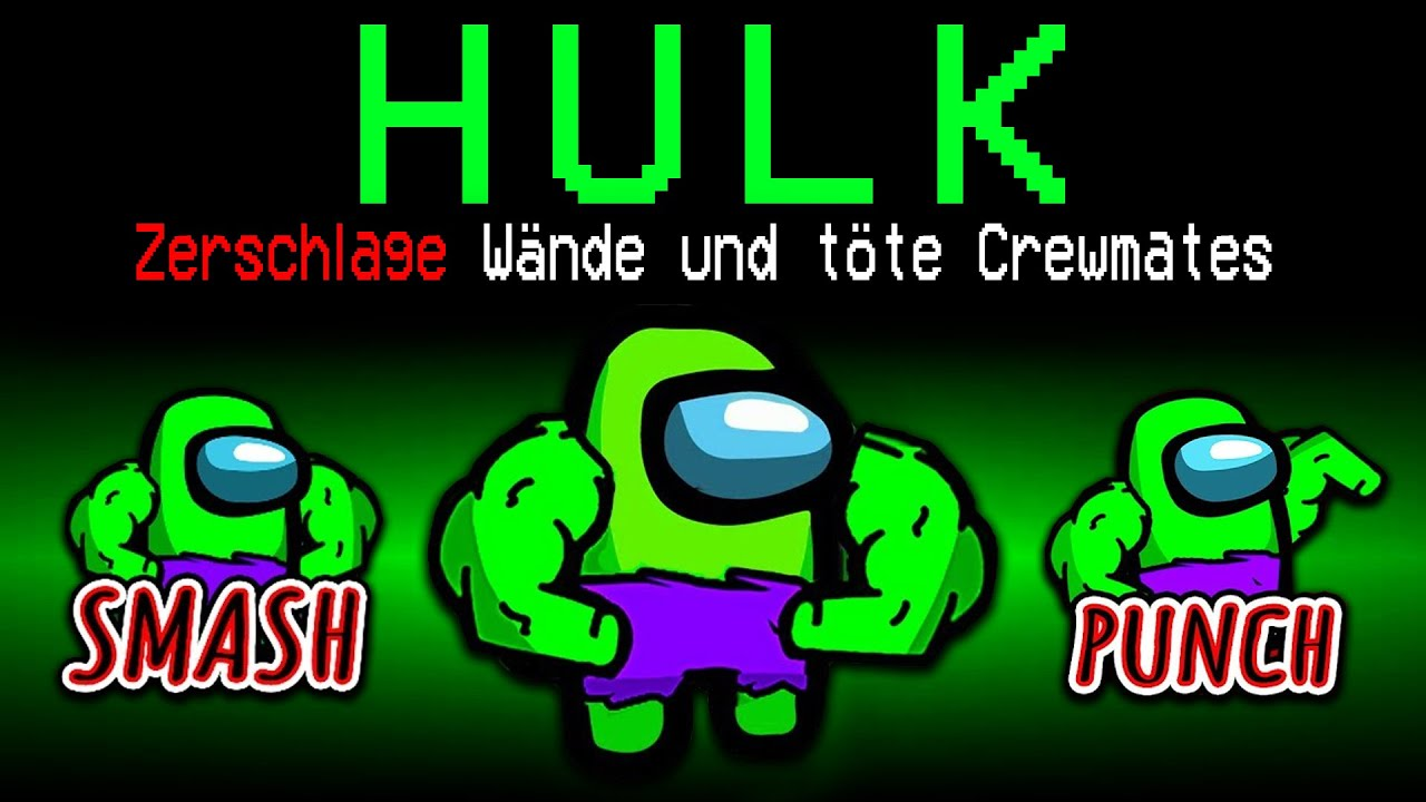 Download Neue HULK ROLLE in Among Us!