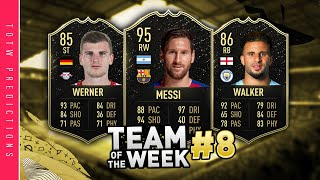 FIFA 20 TOTW 8 Predictions | IF Messi, IF Werner, IF Depay & More! | TOTW 8 Prediction Fifa 20