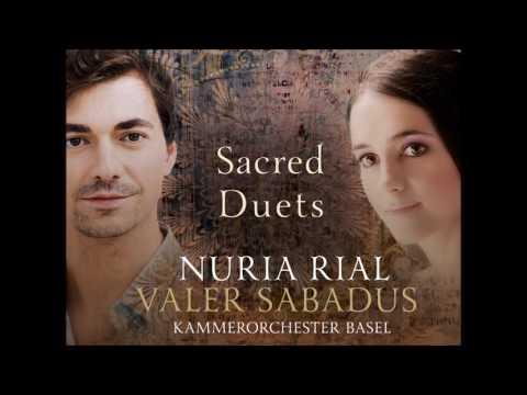 Nuria Rial, Valer Sabadus - Sacred Duets [HD - Full Album]