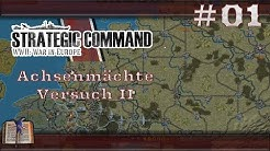 Strategic Command WWII – Achsenmächte Versuch II #01 [Deutsch|HD]