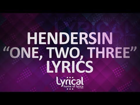 Hendersin - One, Two, Three Lyrics