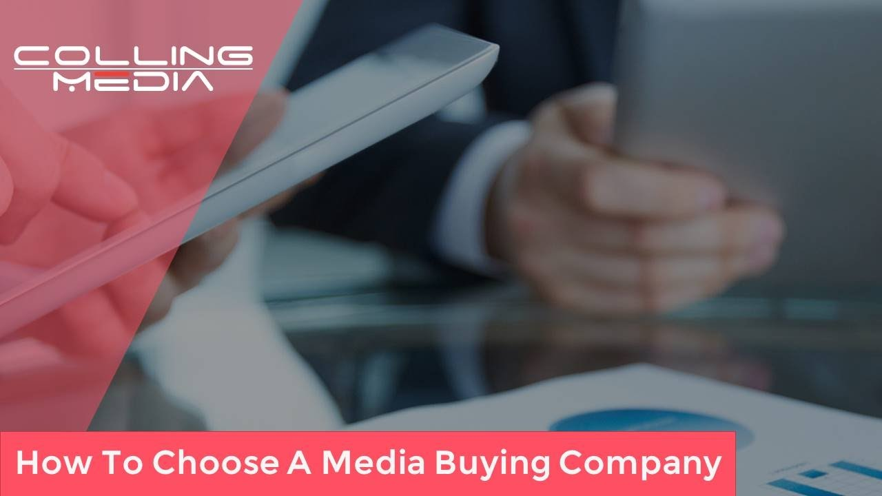How To Choose A Media Buying Company   How To Choose A Media Buying     How To Choose A Media Buying Company   How To Choose A Media Buying Agency