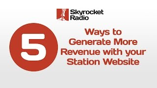 5 Ways to Generate More Revenue with your Radio Station Website