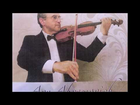 Avy Abramovich, Violinist - Special Recordings (Part 1)