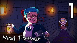 New Mad Father: Beloved Obsession W/ Zero - Ep 1 - A Reminiscent Memory... With Problems & Curses!