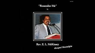 """Remember Me"" (Sermon)(1977) Rev. E. L. McKinney"