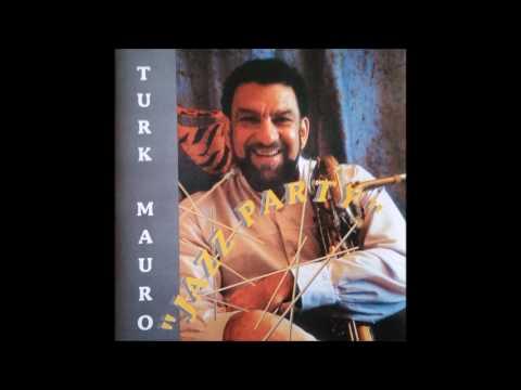 TURK MAURO - Jazz Party