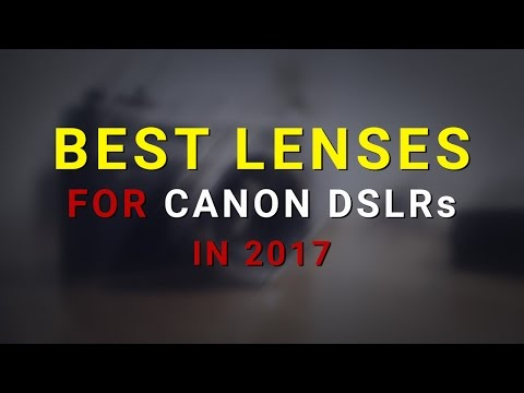 Best Lenses for Canon DSLRs in 2017 for Independent Filmmaking | My TOP 5 Recommendations