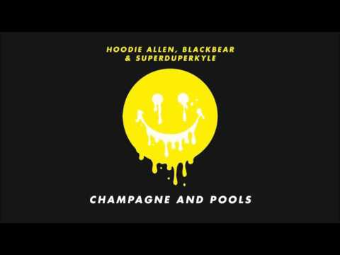 (Clean) Champagne and Pools by Hoodie Allen (ft Blackbear and KYLE)