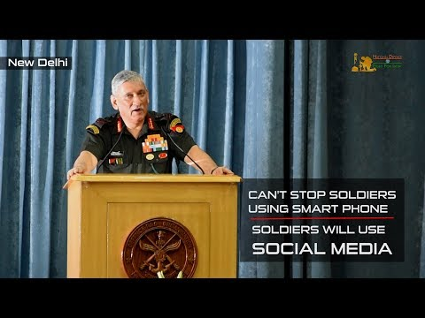 Army Chief General Bipin Rawat on Social Media And Armed Forces