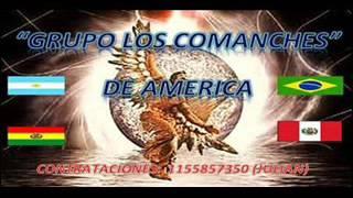 COMANCHES DE AMERICA AHORA TE ARREPIENTES