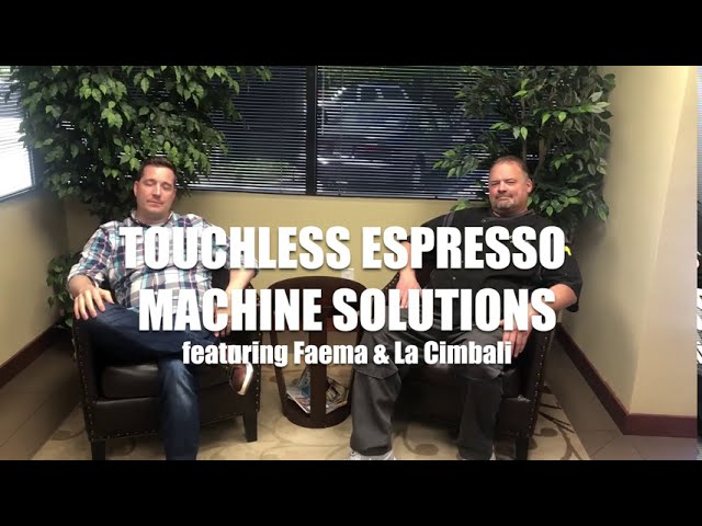 Espresso Machine Touchless Solutions from Faema & La Cimbali