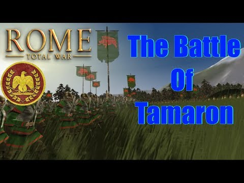 Rome total war Battle of Tamaron |