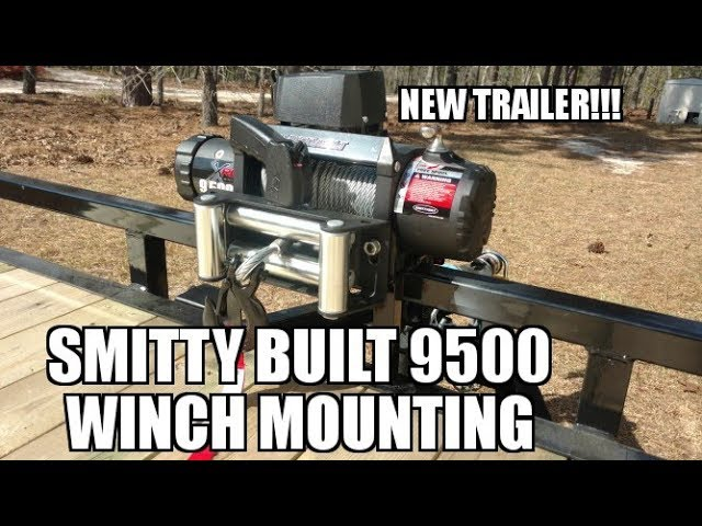 New trailer and Smittybuilt 9500 winch install