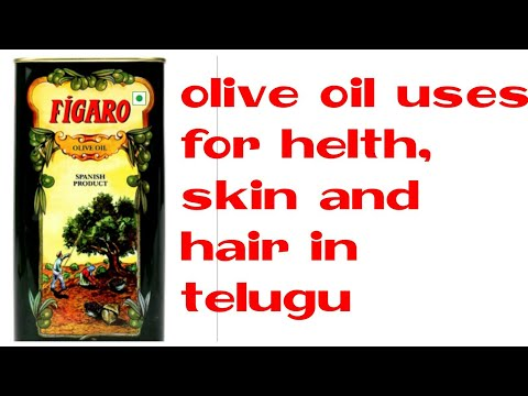 Best Benefits of olive oil in telugu olive oil uses for
