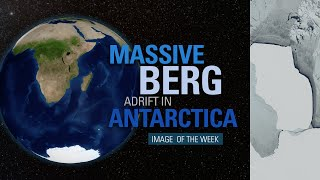 Massive Berg Adrift in Antarctica